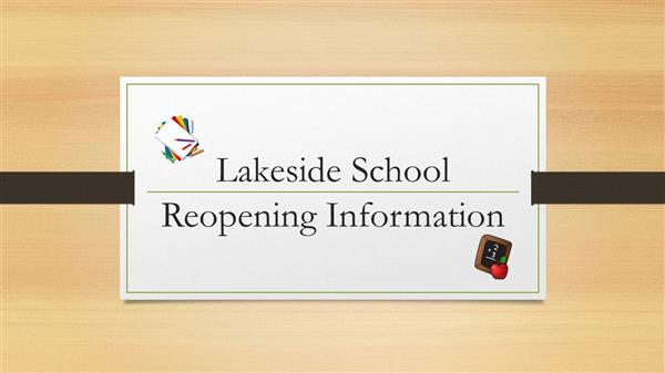 Lakeside Reopening Information